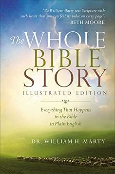 [PDF Free] The Whole Bible Story: Everything That Happens in the Bible in Plain English Author William H. Marty, #Books #BookAddict #EBooks #Suspense #BookstoreBingo #BookWorld #GreatReads #Bookshelf #WomensFiction