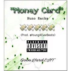 Huno Rackz - Money Card @OfficalRR90 (Prod. @Young4everBeats) #LivingForDay by Random Leaks