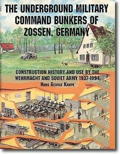 The Underground Military Command Bunkers of Zossen, Germany:
