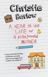 Crooks on Books: A Year In The Life of a Playground Mother - Christ...