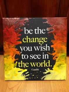 Be the Change Gandhi Quote Melted Crayon Word by DahliettaDesigns, $46.00