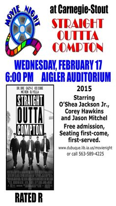 """Wed. Feb 17. 6 PM. Attend a showing of """"Straight Outta Compton."""" Third Floor, Aigler Auditorium."""