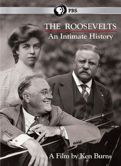Profiles Theodore, Franklin, and Eleanor Roosevelt, three members of the most prominent and influential family in American politics. Through their stories, PBS chronicles the history they helped to shape, from the Square Deal to the New Deal, San Juan Hill to the Western Front, to the founding of the United Nations. 14 Hours.  http://ccsp.ent.sirsi.net/client/hppl/search/results?qu=roosevelts+ken+burns&qf=ITEMCAT3%09Format%091%3ADVD%09DVD&lm=HPLIBRARY&dt=list
