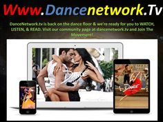 Dance Channel Tv Network  The dance network association likely likewise offers private sessions. These are ideal for the individuals who are attempting to stay aware of group classes, since only two or three sessions can typically get you up on the moves. http://www.dancenetwork.tv/