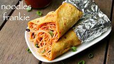 noodles frankie recipe | noodles kathi roll | नूडल्स फ्रेंकी या नूडल्स क...