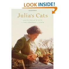 Amazon.com: Julia's Cats: Julia Child's Life in the Company of Cats (9781419702754): Patricia Barey, Therese Burson: Books
