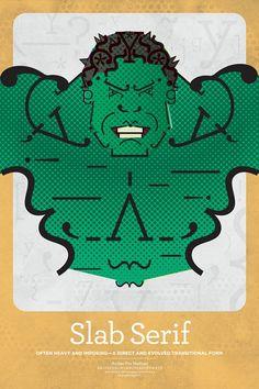 Incredible Hulk - Matthew Olin Pairs Fonts with Superheroes - Artsnapper