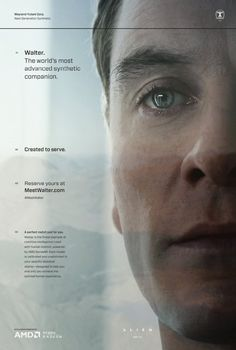 Walter. The world's most advanced synthetic companion. Created to serve. | Michael Fassbender poster
