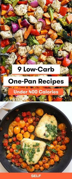 These healthy low-carb recipes can be made in one pan and are great for if you're looking to eat fewer grains and starches in your diet. Some are vegetarian friendly and cleanup is easy!
