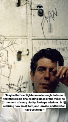 Anthony Bourdain how I feel in life right now Poetry Quotes, Words Quotes, Me Quotes, Motivational Quotes, Inspirational Quotes, Sayings, Romance Quotes, Book Quotes, Funny Quotes