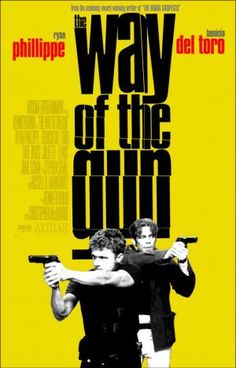"""The Way Of The Gun (2000) ~ """"I would never ask you to trust me. It's the cry of a guilty soul."""""""