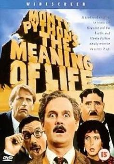 Monty Python Meaning of life