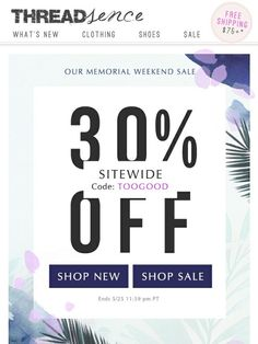 30% Off Memorial Sale + All Your Summer Faves - ThredSence