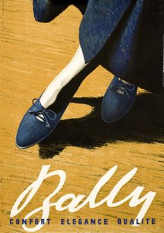 Advertising poster for Bally by Swiss graphic designer Pierre Gauchat (1902-1956). Lithograph. via International Poster Gallery