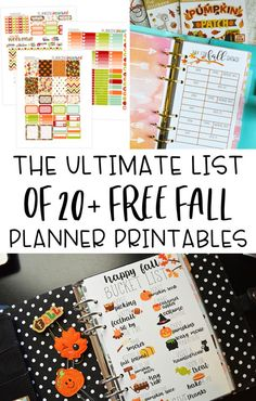 The ultimate list of 20+ free Fall planner printables! Stickers, planner inserts, bucket list printables, and more! #fallplanner #plannerprintables #freeprintables #plannersetup