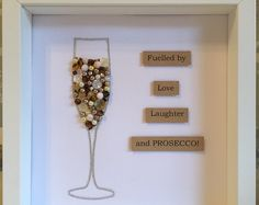 Prosecco glass with quote - Personalised button art (love picture frames shadow box) Scrabble Tile Crafts, Scrabble Frame, Scrabble Art, Button Frames, Button Art, Craft Gifts, Diy Gifts, Box Frame Art, Shadow Box Frames