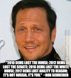 Hollywood star Rob Schneider turns Republican, citing Democratic 'disaster' – Liberal Logic 101