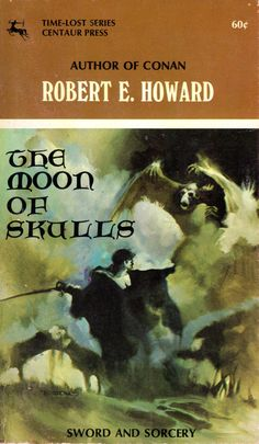 Solomon Kane in The Moon of Skulls by Robert E. Howard with cover by Jeff Jones. This edition was one of three books with Jeff Jones covers. Real nice!