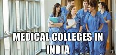 Top Ten Medical Colleges in India that You are Looking