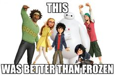And what was wrong with Frozen? Seriously, BEST ANIMATED MOVIE EVER. Big Hero Six was good, but not Frozen good.