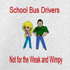 . Bus Humor, Funny Humor, School Buses, School Bus Driver, Driving Gift, Yellow Office, Wheels On The Bus, Big Yellow, Bus Stop