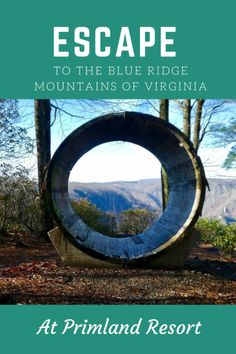 Why You Need to Escape to Primland in the Blue Ridge Mountains of Virginia