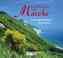 Natura delle Marche  https://www.amazon.it/dp/8886227604/ref=cm_sw_r_pi_dp_x_EDbByb6P6YMKZ