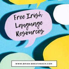 Irish language resources for learning. Irish Language, Chart, Learning, Blog, Free, Irish People, Studying, Teaching, Irish
