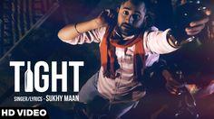 #Tight - #SukhyMaan | Dash Records | Latest Punjabi Song 2016