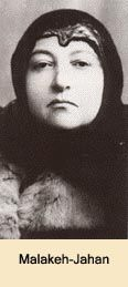 """Malekeh-Jahan, """"Queen of the World"""", Qajat Dynasty Mohammad Ali Shah's cousin and queen, daughter of Prince Kamran Mirza Na'eb-Saltaneh (Nasser-ed-Din Shah's son), mother of Ahmad Shah Qajar."""