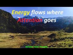 Abraham Hicks - Energy flows where Attention goes - YouTube