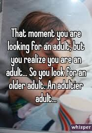 Image result for adultier adult meme