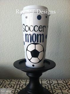 Soccer Mom Coffee Tumbler $15