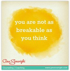 you are not as breakable as you think.  www.amplifyhappinessnow.com #selflove #awareness #growth #personal #development