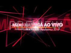 OUÇA AO VIVO PARANÁ CLUBE-PR X TOLEDO-PR na Rádio Maringá