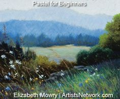 How beautiful! Elizabeth Mowry, pastel artist, shares her tips for beginners at ArtistsNetwork.com. #painting #pastel #landscapes #art