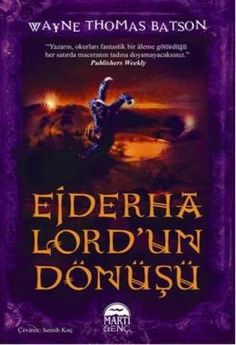 Ejderha Lord'un Dönüşü – Wayne Thomas Batson PDF Indir   SandaLca