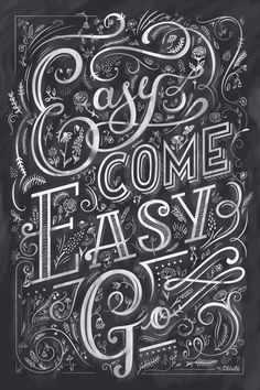 Easy Come Easy Go   © Greg Abbott Created (YMD) 2013-08-06.