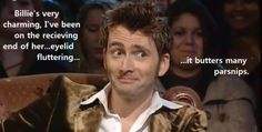 """Billie Piper's fluttering eyelids """"butter many parsnips,"""" apparently. (From a Top Gear interview with Tennant; this one is so funny.)"""