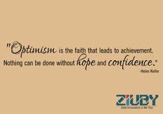 #Ziuby #Quotes #Optimism #Hope #Confidence http://www.ziuby.com/