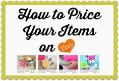 How to Price Your Items on Etsy - Daisy Cottage Designs