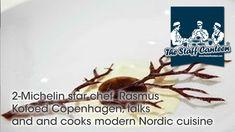 2-Michelin star chef  Rasmus Kofoed Copenhagen, talks and and cooks mode...