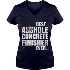 Best Asshole Concrete finisher Ever. #gift #ideas #Popular #Everything #Videos #Shop #Animals #pets #Architecture #Art #Cars #motorcycles #Celebrities #DIY #crafts #Design #Education #Entertainment #Food #drink #Gardening #Geek #Hair #beauty #Health #fitness #History #Holidays #events #Home decor #Humor #Illustrations #posters #Kids #parenting #Men #Outdoors #Photography #Products #Quotes #Science #nature #Sports #Tattoos #Technology #Travel #Weddings #Women