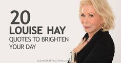 20 Louise Hay Quotes to Brighten Your Day