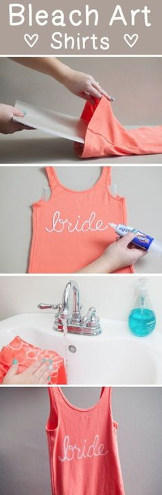 Make your own bridal party t-shirts using a bleach pen - bachelorette party ideas - bridal party DIY gift How to make a bleach bride t-shirt Clorox Bleach Pen, Bleach Art, Bleach Shirts, Puffy Paint Shirts, Bleach Pen Shirt, Diy Clothes Bleach, Do It Yourself Baby, Do It Yourself Fashion, Make Your Own Shirt