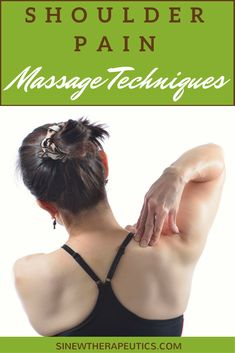 Shoulder Pain Massage Techniques to reduce pain, stimulate blood flow and promote healing. Learn more at SinewTherapeutics.com