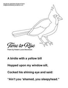 Time to Rise for SBWE Songbook Series (no chords) Poem by Robert Louis Stevenson Traditional Tune Page Coordinated by ELEG for SBWE Songbook Series To view or print this page, click here: SBWE SBS time to rise (no chords)
