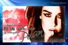 Fill Me With Your Poison by Nolebucgrl ( ) ~ Complete Twilight Story, Twilight Saga, Bella Swan, Edward Cullen, Fanfiction Stories, Fill, Fan Fiction, Shit Happens, Summary