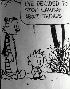 Calvin and Hobbes. Yeah, pretty much.