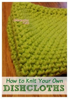Need a fun,  quick and easy #DIY project?  How to Knit Your Own Dishcloths